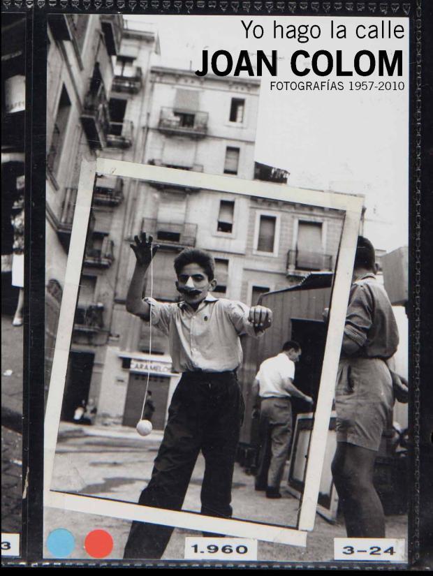 Portada del libro-catálogo Yo hago la calle Joan Colom