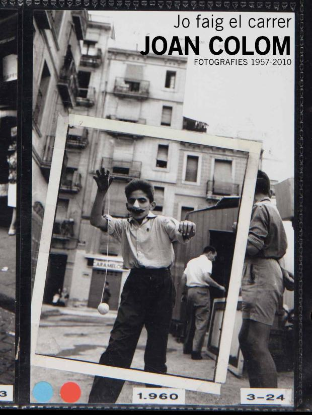 Portada del llibre-catàleg Jo faig el carrer, Joan Colom