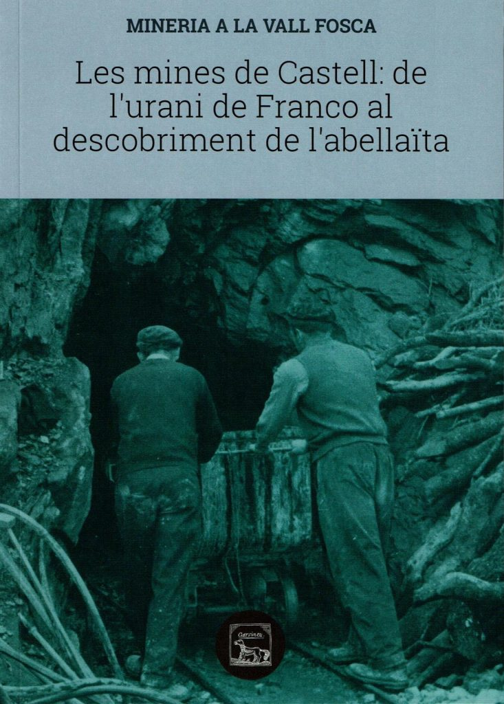 The Mines of Castell:  from Franco's uranium to the discovery of abellaite