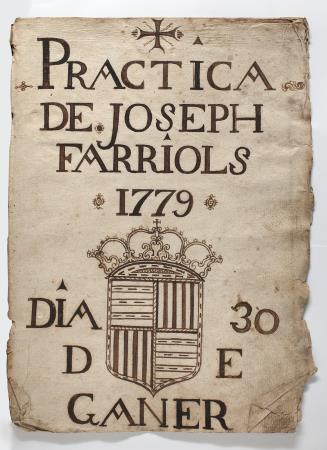 Pràctica manuscrita del serraller Josep Farriols, Barcelona, 1779. Donació de Núria i Eulàlia Tarradell i Font.