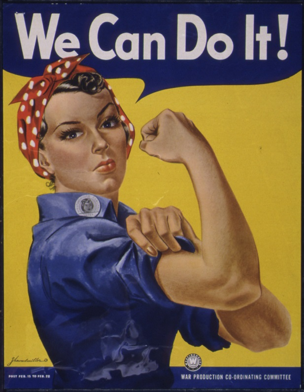 We Can Do It! Rosie the Riveter, 1942-1943. U.S. National Archives and Records Administration